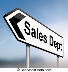 Sales dept concept - Illustration depicting a sign with a...