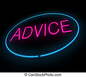 Advice concept - Illustration depicting a neon sign with an...