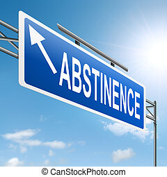 Abstinence concept. - Illustration depicting a sign with an...