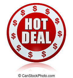 hot deal with dollar signs in white red circle label
