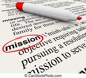 Mission Word Dictionary Definition Red Marker - A dictionary...