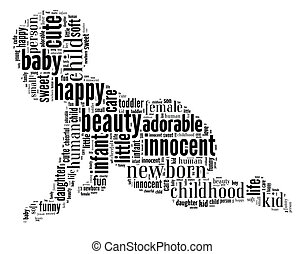 Crawling baby word cloud - Text graphic and arrangement...