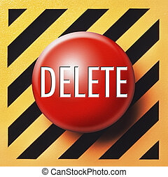 Delete button in red on yellow and black background
