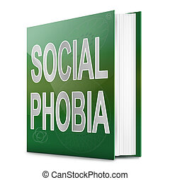 Social Phobia concept. - Illustration depicting a text book...