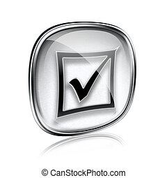 check icon grey glass, isolated on white background.