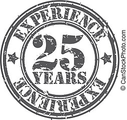 Grunge 25 years of experience rubber stamp, vector...