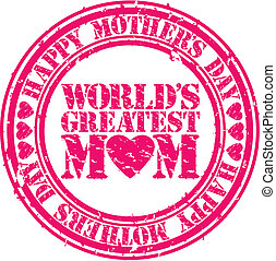 Grunge Happy mothers day rubber stamp, vector illustration