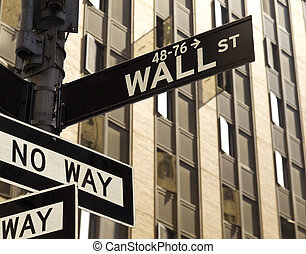 Wall Street No Way - A No Way sign under a Wall Street sign...