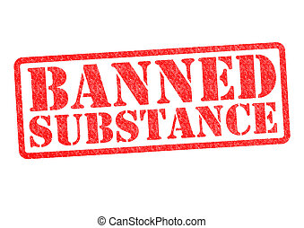 BANNED SUBSTANCE rubber stamp over a white background.
