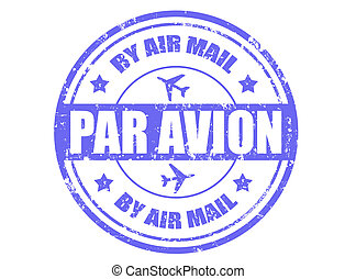 Par avion-stamp - Grunge rubber stamp with text par avion...