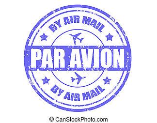 Par avion-stamp - Grunge rubber stamp with text par avion...