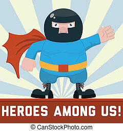 ordinary super hero - Ordinary super hero and sign - heroes...