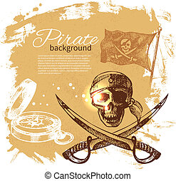 Pirate vintage background Sea nautical design Hand drawn...