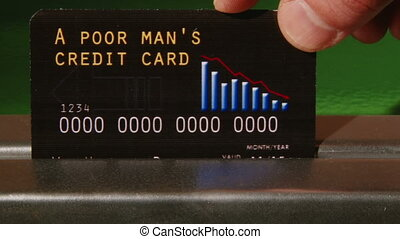 A poor mans Credit Card, closeup. Concept