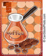 Poster with metal turk and coffee beans in retro style