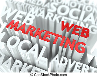 Web Marketing Concept. The Word of Red Color Located over...