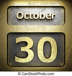 october 30 golden sign on silver