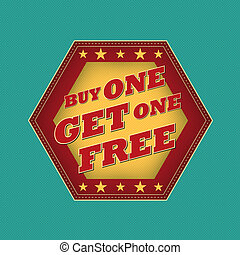 buy one get one free - retro label - buy one get one free -...