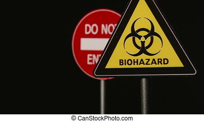 Biohazard, Do not enter, Dead End - Traffic Signs Concept