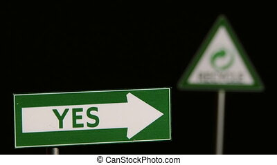 Yes, Recycle - Signs - Traffic Signs Concept
