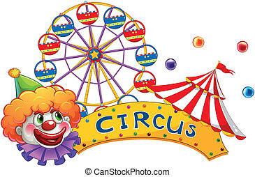 A clown at the circus show - Illustration of a clown at the...