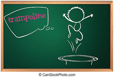 A blackboard with a trampoline - Illustration of a...