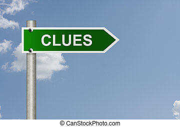 Clues this way - An American road sign with a sky background...