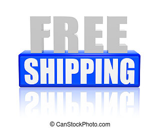 free shipping in 3d letters and block - free shipping text -...