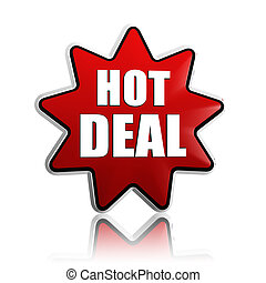 hot deal in red star banner - hot deal button - text in 3d...
