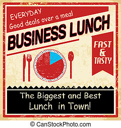 Vintage business lunch grunge poster - Vintage business...