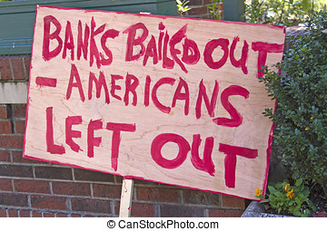 Bank Bail Out Protest Sign - Closeup of a home made bank...