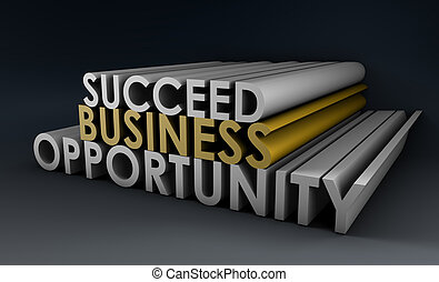 Business Opportunity and the Need to Succeed