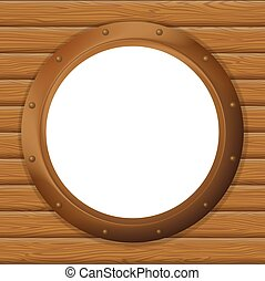 Window porthole in a wooden wall