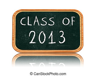 class of 2013 on blackboard banner - class of 2013 - chalk...