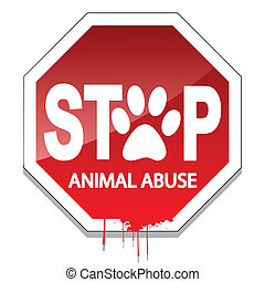 Stop Animal Abuse - Illustration stop the abuse of animals...