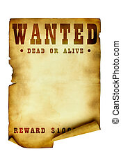 Vintage wanted poster isolated over white background