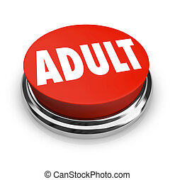 Adult Word Red Button Mature Restricted Content - A round...