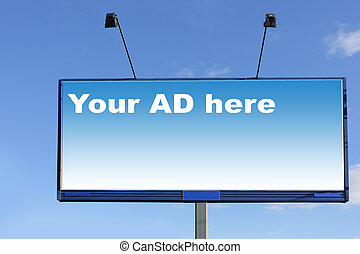 Billboard - Blank billboard over blue sky, put your own text...