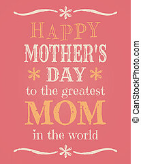 Mother's Day Card - Greeting card template for Mother's Day.