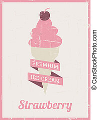 Retro Ice Cream Poster - Vintage style strawberry ice cream...