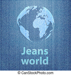 Jeans world concept with the globe on denim texture...