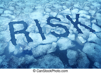 Risk And Danger - Risk and danger as a thin ice concept with...