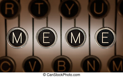 Old School Meme - Close up of old typewriter keyboard with...