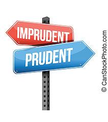 imprudent, prudent road sign illustration design over a...