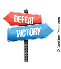 defeat, victory road sign illustration design over a white...