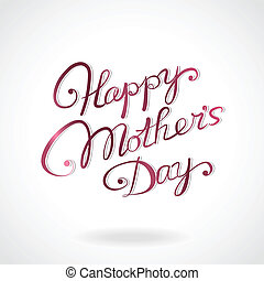 """Happy, mother's, day"", hand-drawn, lettering"