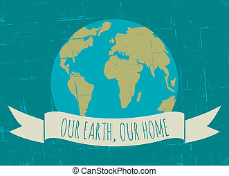Earth Day Poster - Vintage Earth Day poster.