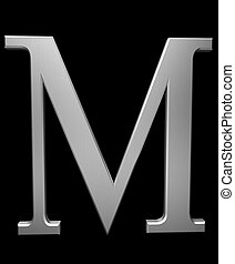 Letter M in brushed steel isolated on black with clipping...