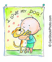 I love my dog - Illustration of small boy hugging his...