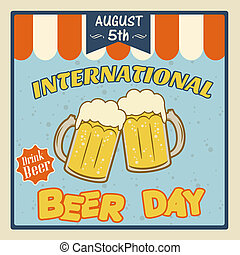 International beer day poster - International beer day...